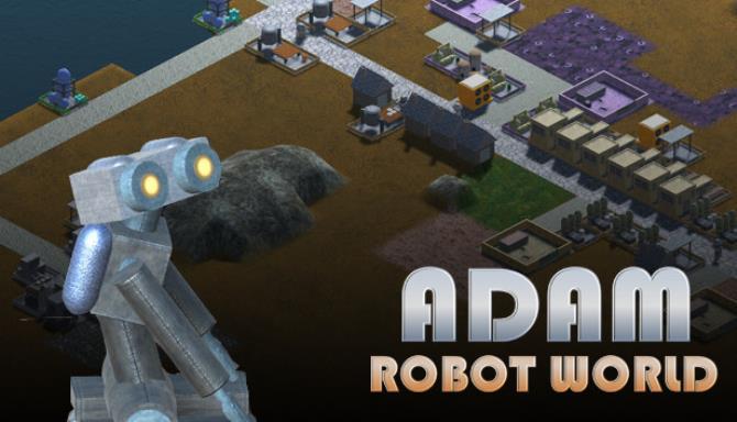Adam Robot World free