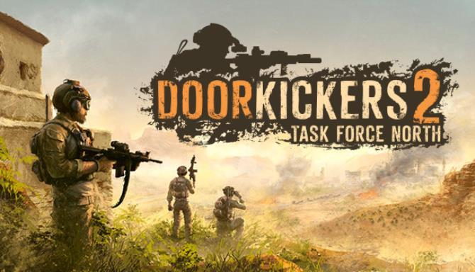 Door Kickers 2 Task Force North free 1