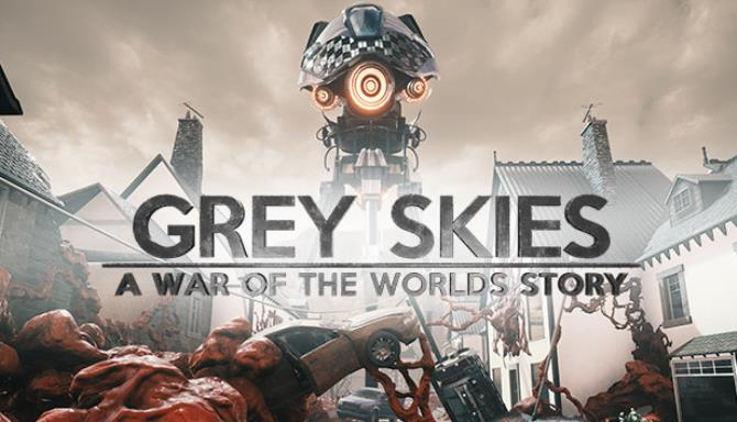 Grey Skies A War of the Worlds Story free