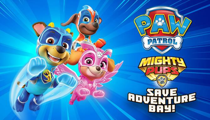 PAW Patrol Mighty Pups Save Adventure Bay Free