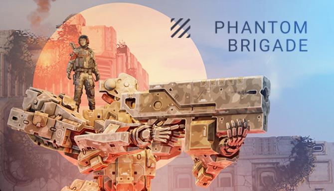 Phantom Brigade free