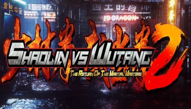 Shaolin vs Wutang 2 free