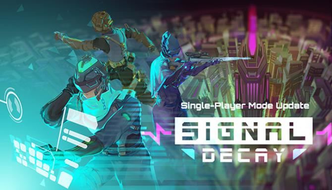 Signal Decay Free 1