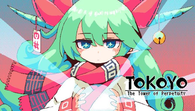 TOKOYO The Tower of Perpetuity Free