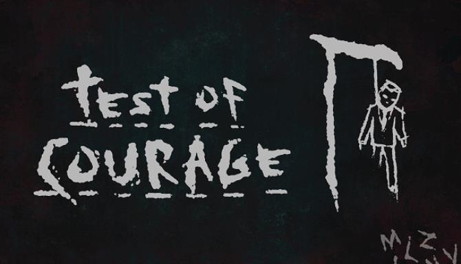 Test Of Courage free