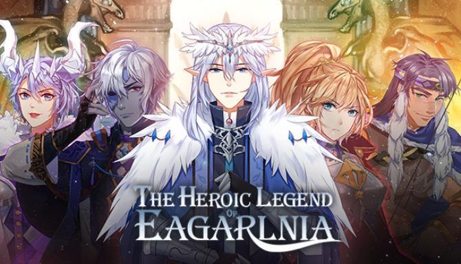 The Heroic Legend of Eagarlnia Free