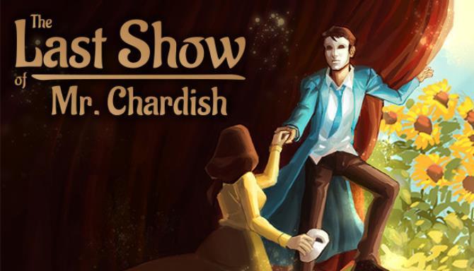 The Last Show of Mr Chardish Free