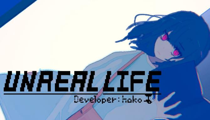 UNREAL LIFE Free