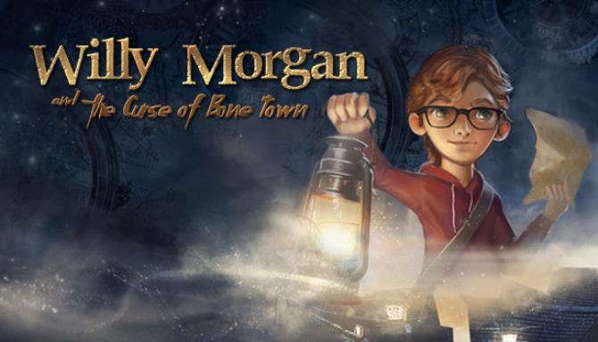 Willy Morgan and the Curse of Bone Town free