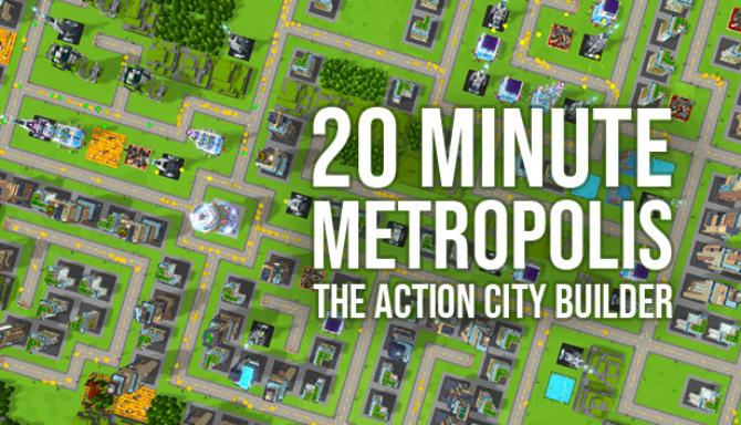 20 Minute Metropolis – The Action City Builder free