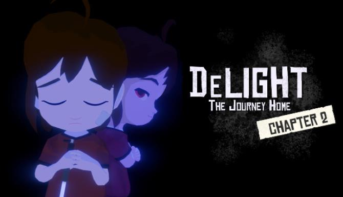DeLight The Journey Home – Chapter 2 free