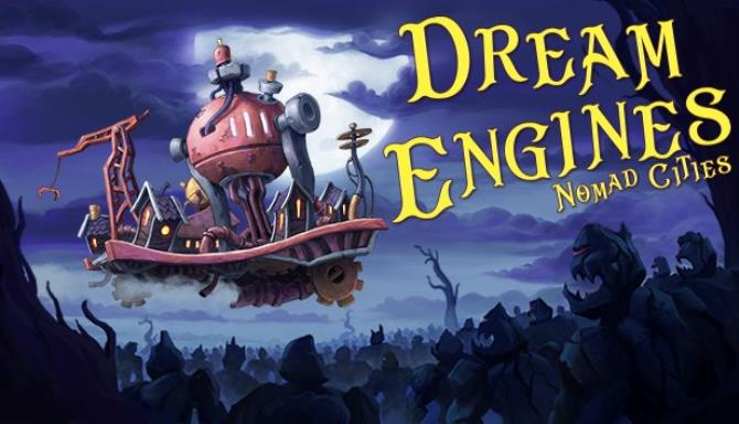 Dream Engines Nomad Cities Free
