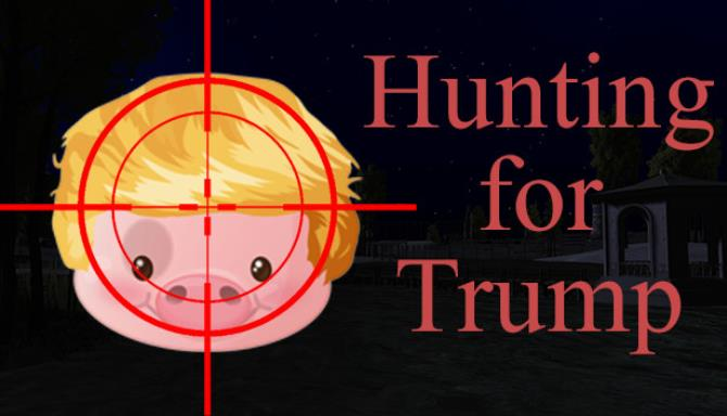 Hunting For Trump Free