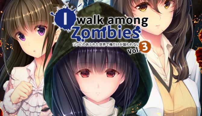 I Walk Among Zombies Vol 3 Free