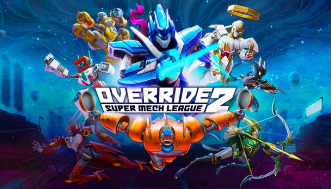 Override 2 Super Mech League Free