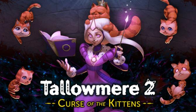 Tallowmere 2 Curse of the Kittens Free