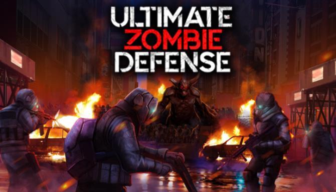 Ultimate Zombie Defense Free