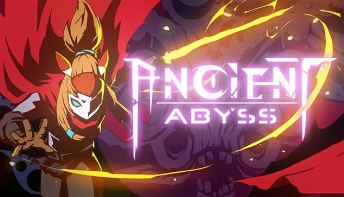Ancient Abyss Free