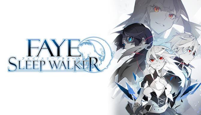FayeSleepwalker Free