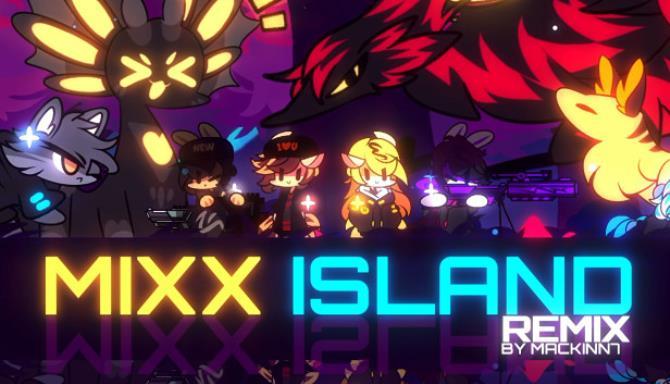 Mixx Island Remix Free