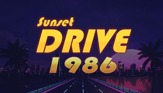 Sunset Drive 1986 free