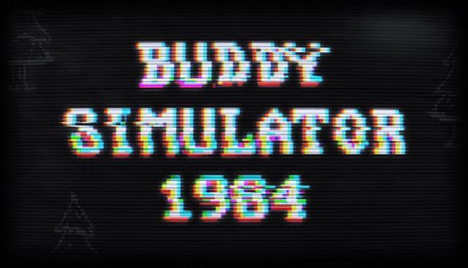 Buddy Simulator 1984 Free
