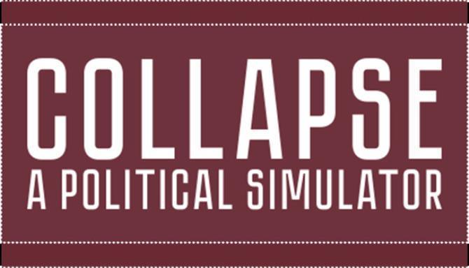 Collapse A Political Simulator Free