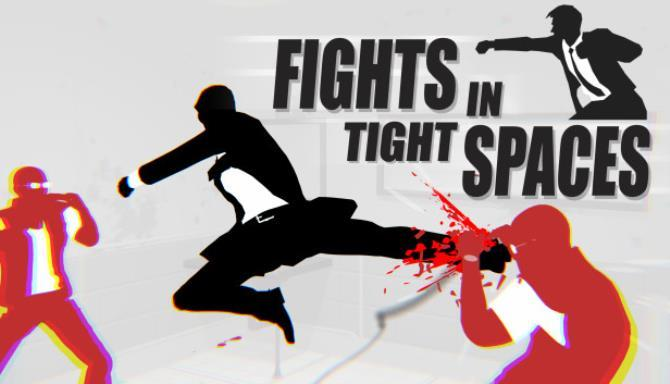 Fights in Tight Spaces Free