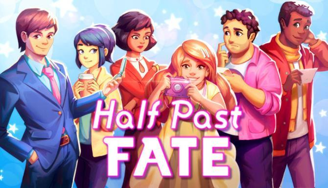 Half Past Fate free