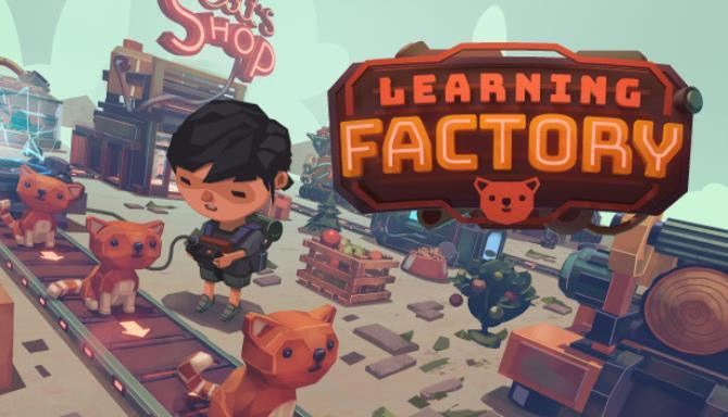 Learning Factory Free