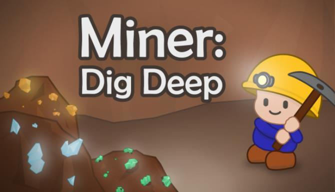 Miner Dig Deep free
