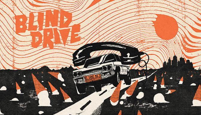 Blind Drive Free