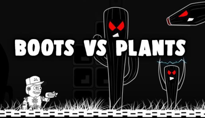 Boots Versus Plants Free