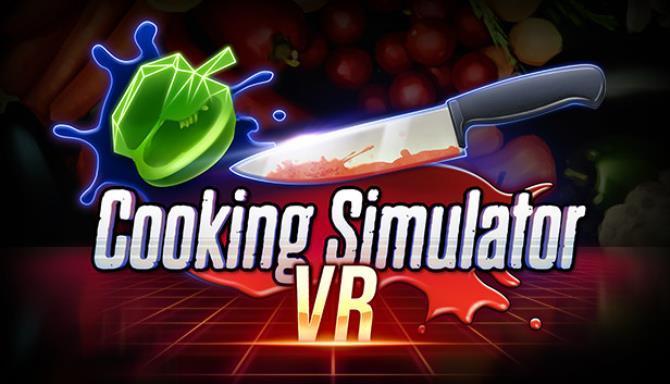 Cooking Simulator VR Free