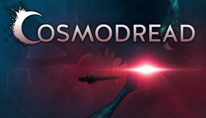 Cosmodread Free