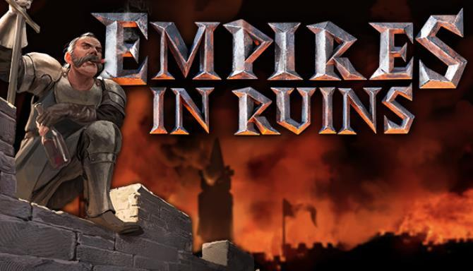 Empires in Ruins Free