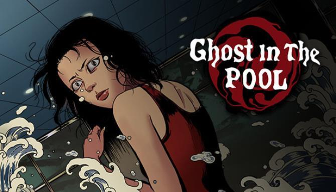 Ghost in the pool Free
