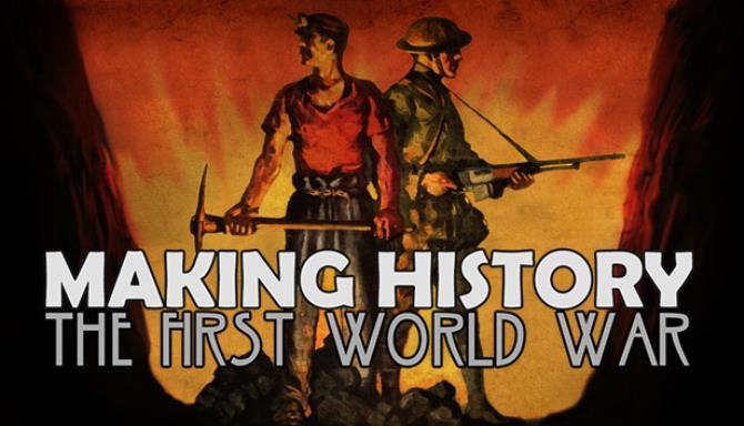 Making History The First World War Free