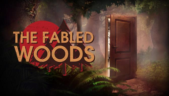 The Fabled Woods Free