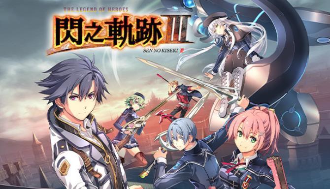 The Legend of Heroes Sen no Kiseki III Free