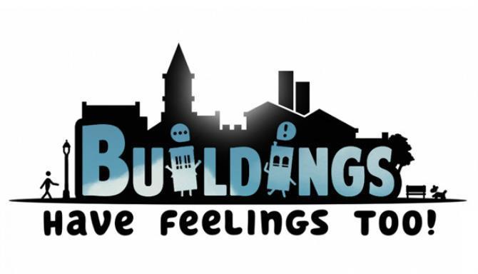 Buildings Have Feelings Too Free