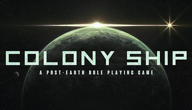 Colony Ship A PostEarth Role Playing Game Free