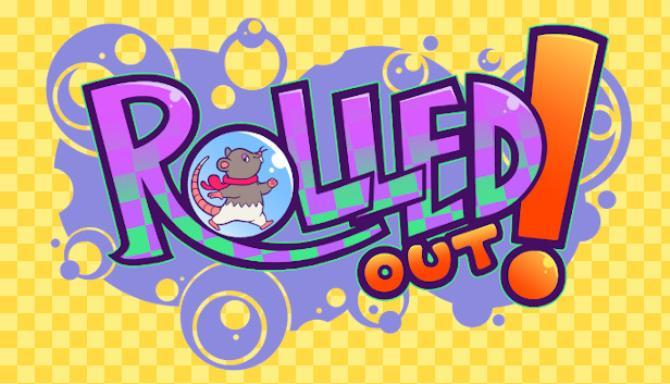 Rolled Out Free