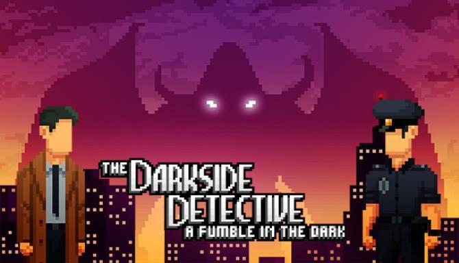 The Darkside Detective A Fumble in the Dark Free