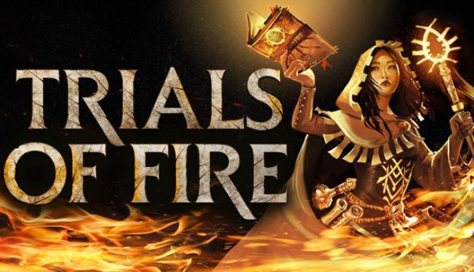 Trials of Fire Free