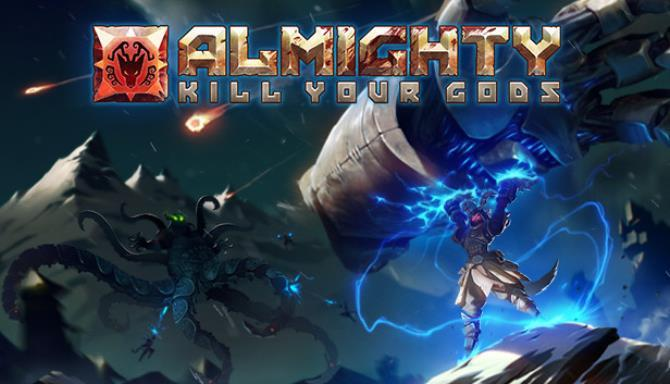 Almighty Kill Your Gods Free