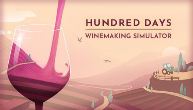 Hundred Days Winemaking Simulator Free