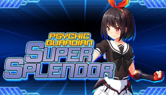 Psychic Guardian Super Splendor Free
