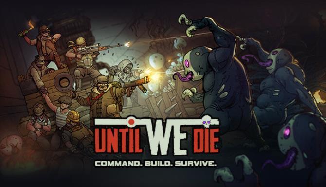 Until We Die Free