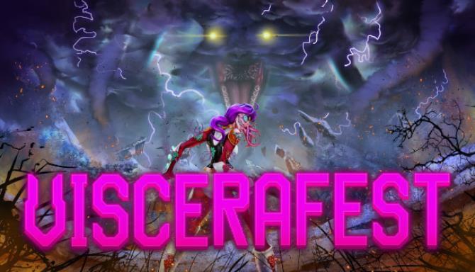 Viscerafest Free